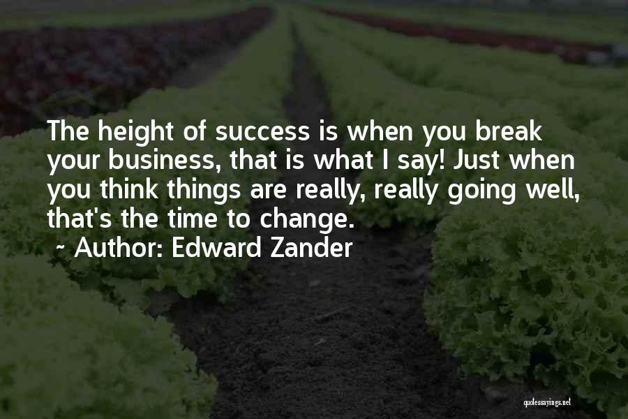 Edward Zander Quotes 1367575