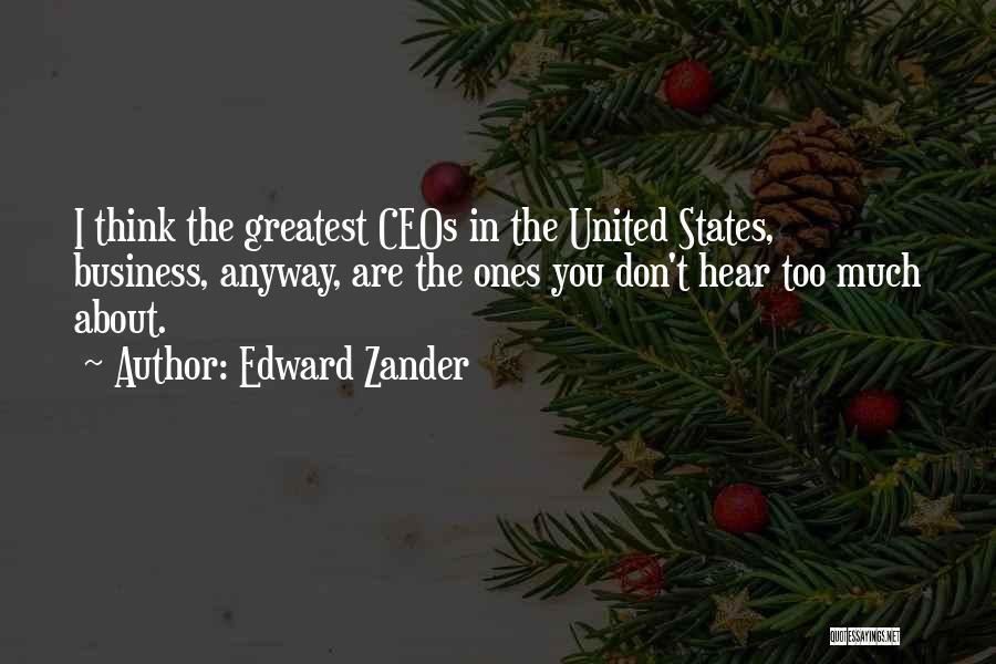 Edward Zander Quotes 1462647