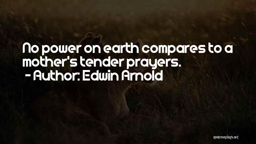Edwin Arnold Quotes 1452430