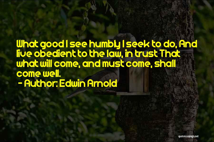 Edwin Arnold Quotes 1505779