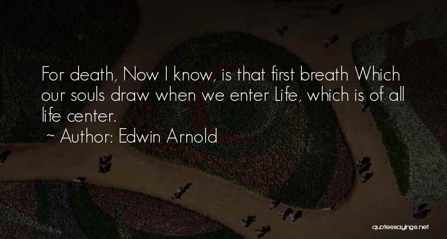 Edwin Arnold Quotes 1806104