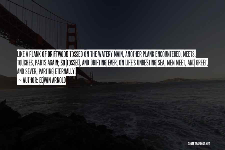 Edwin Arnold Quotes 1849492