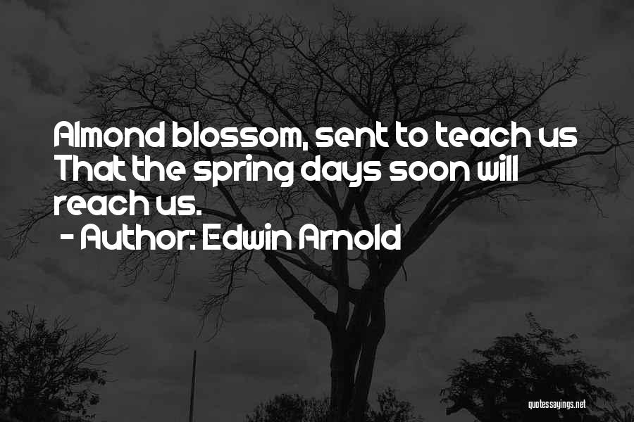 Edwin Arnold Quotes 2105698
