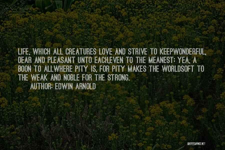 Edwin Arnold Quotes 2196756