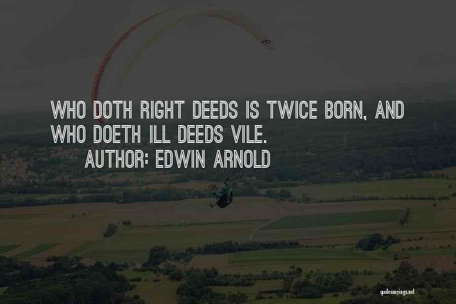 Edwin Arnold Quotes 2238670