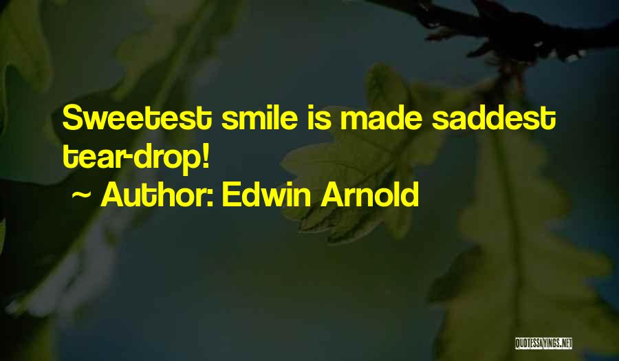 Edwin Arnold Quotes 396219