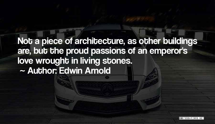 Edwin Arnold Quotes 550774