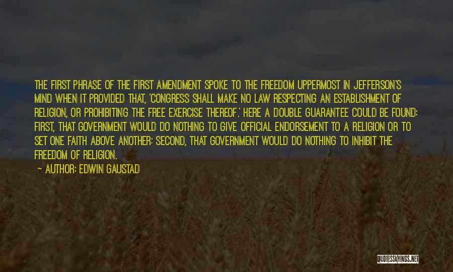 Edwin Gaustad Quotes 148190