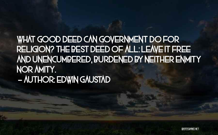 Edwin Gaustad Quotes 910469