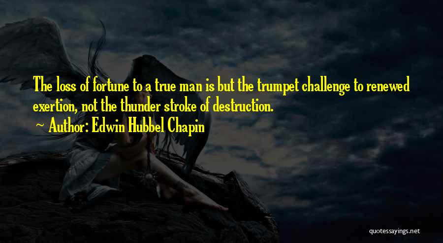 Edwin Hubbel Chapin Quotes 102811