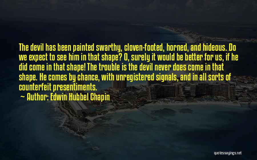 Edwin Hubbel Chapin Quotes 1141765