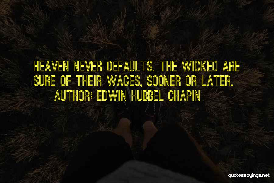 Edwin Hubbel Chapin Quotes 1148571