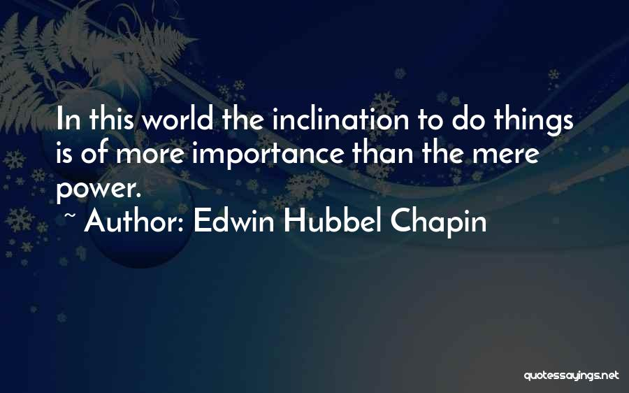 Edwin Hubbel Chapin Quotes 1524950