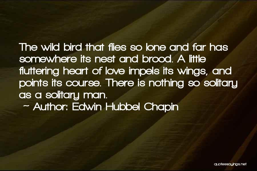 Edwin Hubbel Chapin Quotes 1993790