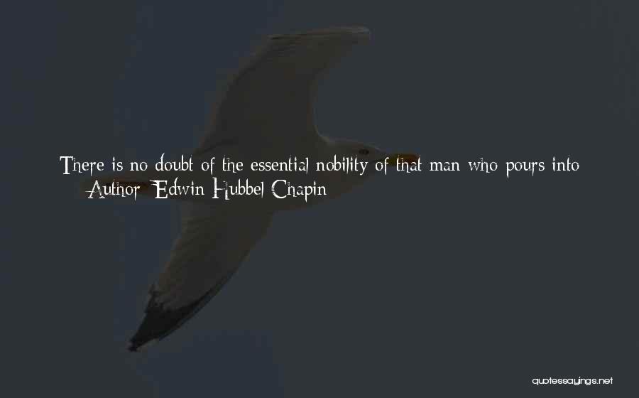 Edwin Hubbel Chapin Quotes 2012212