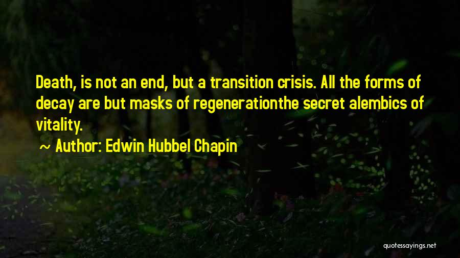 Edwin Hubbel Chapin Quotes 2121843
