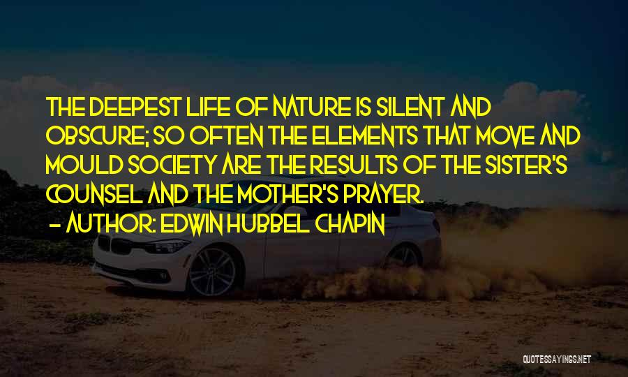 Edwin Hubbel Chapin Quotes 2176811