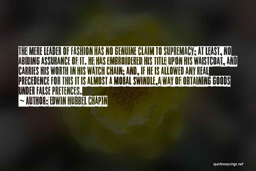 Edwin Hubbel Chapin Quotes 365368