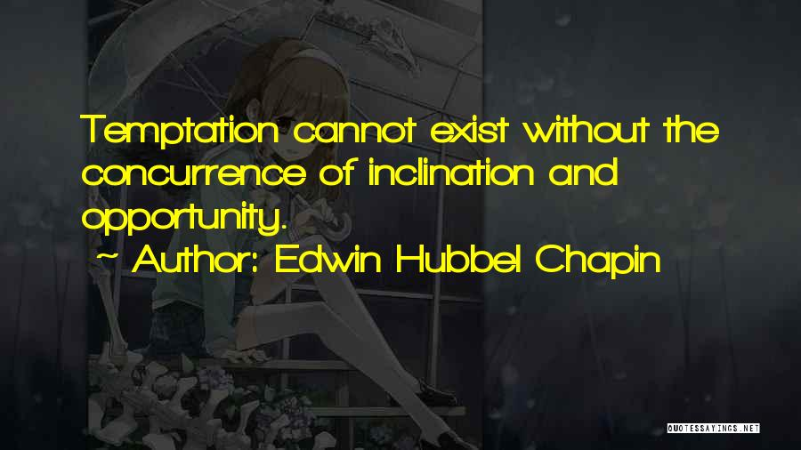 Edwin Hubbel Chapin Quotes 684173