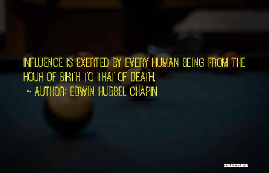 Edwin Hubbel Chapin Quotes 88107