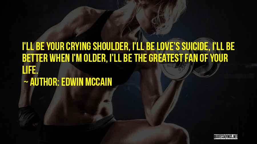 Edwin McCain Quotes 1352312