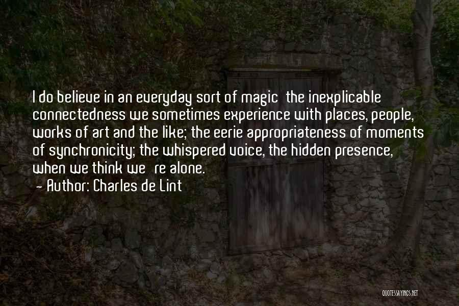 Eerie Nature Quotes By Charles De Lint