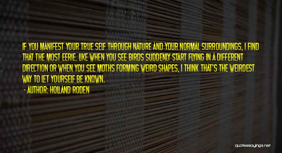 Eerie Nature Quotes By Holland Roden
