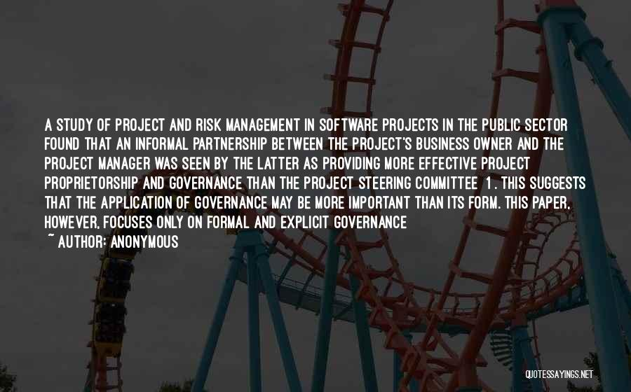 Effective Project Management Quotes By Anonymous