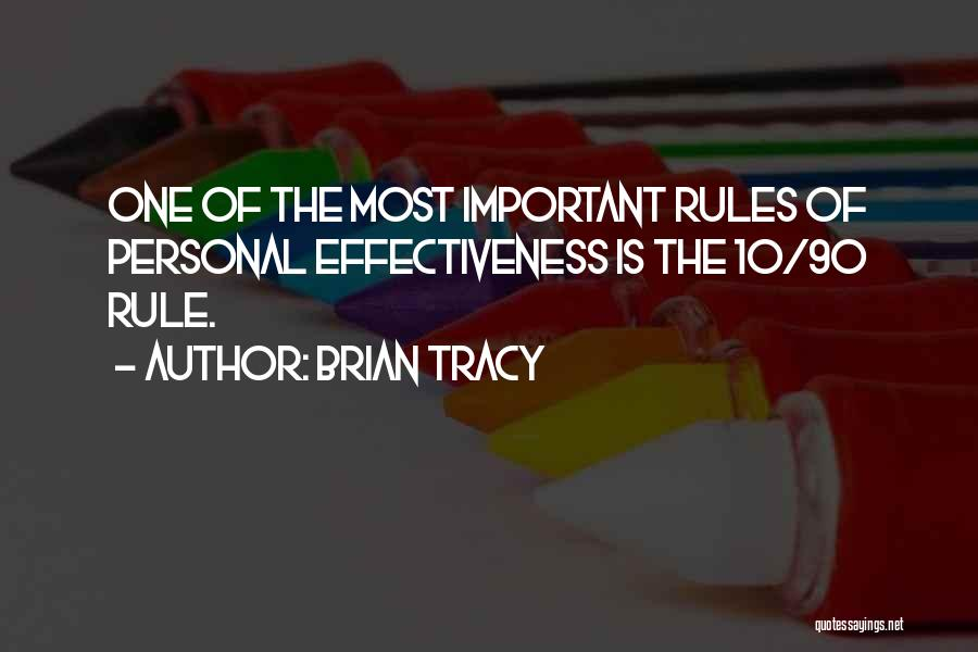 Effectiveness Quotes By Brian Tracy