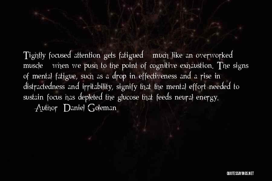 Effectiveness Quotes By Daniel Goleman