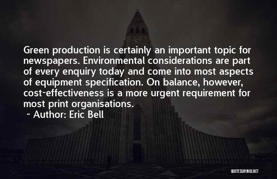 Effectiveness Quotes By Eric Bell