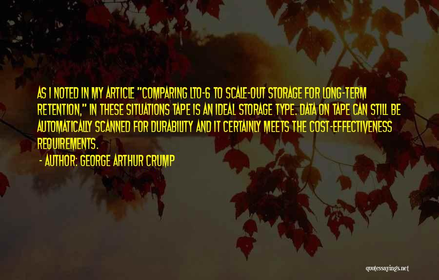 Effectiveness Quotes By George Arthur Crump