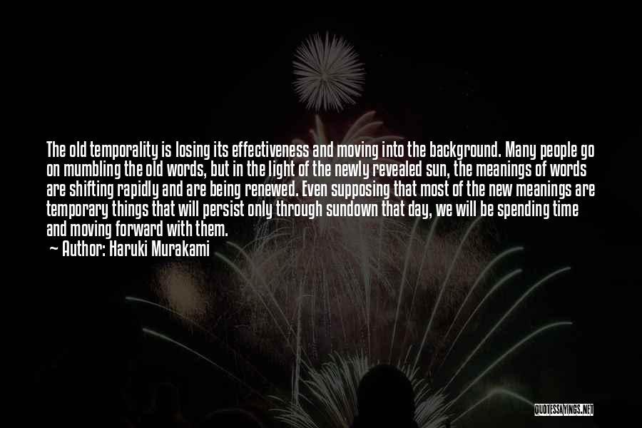 Effectiveness Quotes By Haruki Murakami