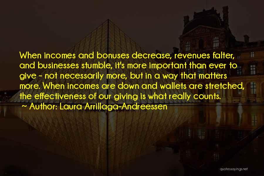 Effectiveness Quotes By Laura Arrillaga-Andreessen