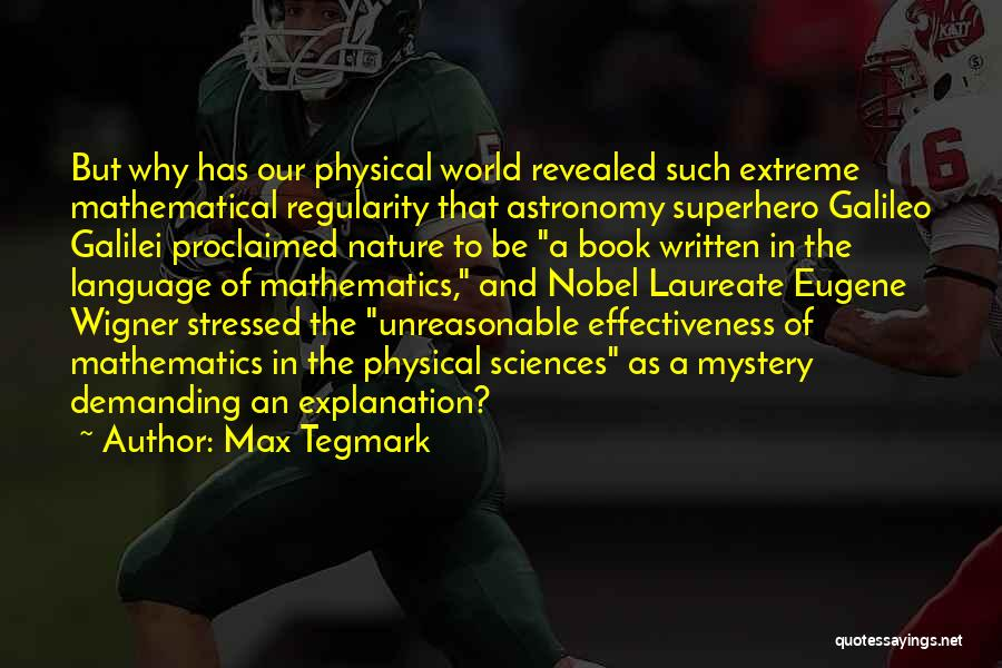 Effectiveness Quotes By Max Tegmark