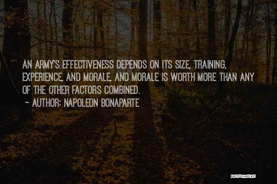Effectiveness Quotes By Napoleon Bonaparte