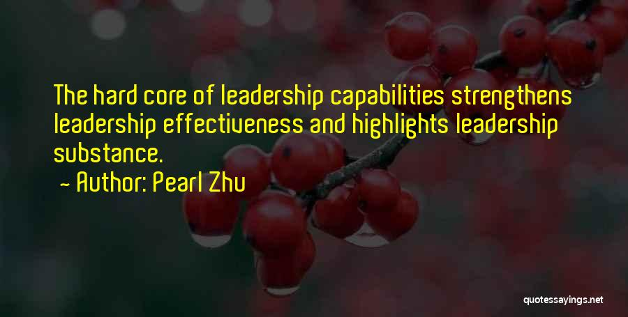 Effectiveness Quotes By Pearl Zhu
