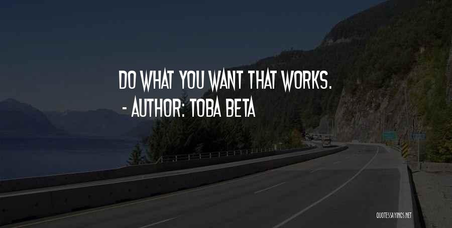 Effectiveness Quotes By Toba Beta
