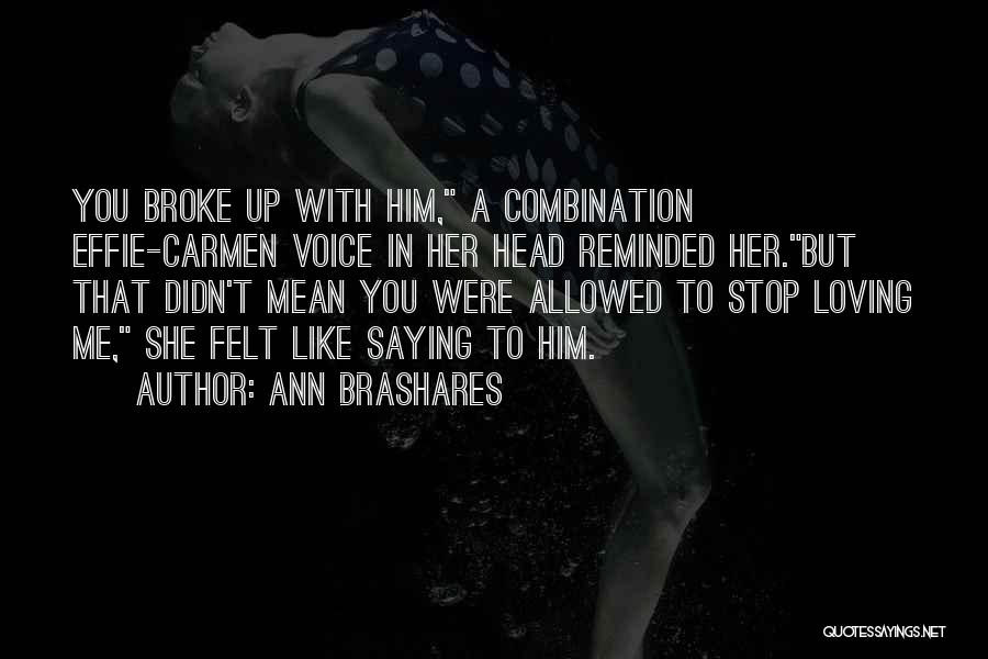 Effie Quotes By Ann Brashares