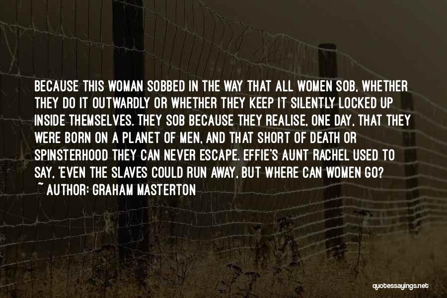 Effie Quotes By Graham Masterton