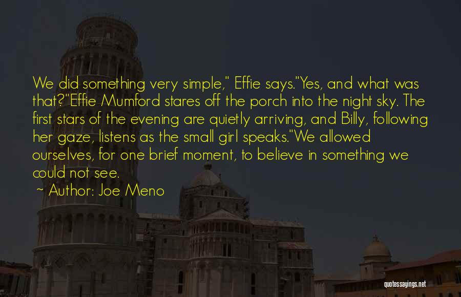 Effie Quotes By Joe Meno