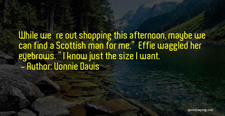 Effie Quotes By Vonnie Davis
