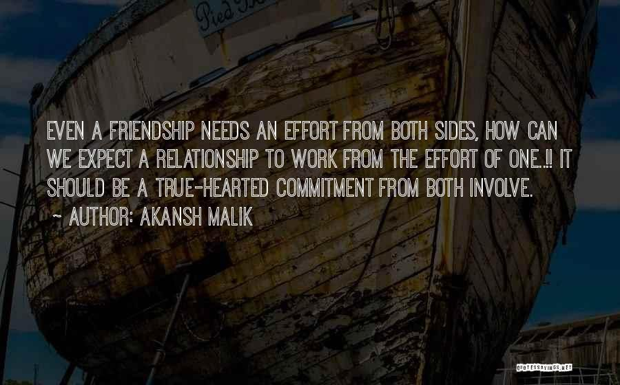 Effort For Relationship Quotes By Akansh Malik