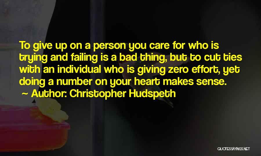 Effort For Relationship Quotes By Christopher Hudspeth