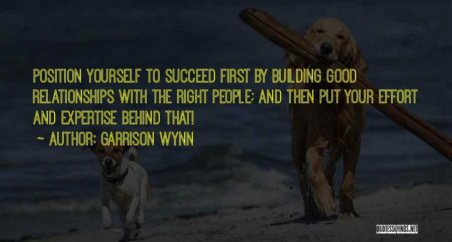 Effort For Relationship Quotes By Garrison Wynn