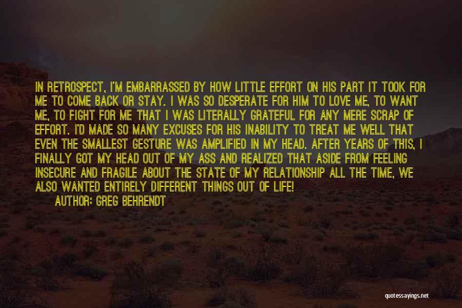 Effort For Relationship Quotes By Greg Behrendt