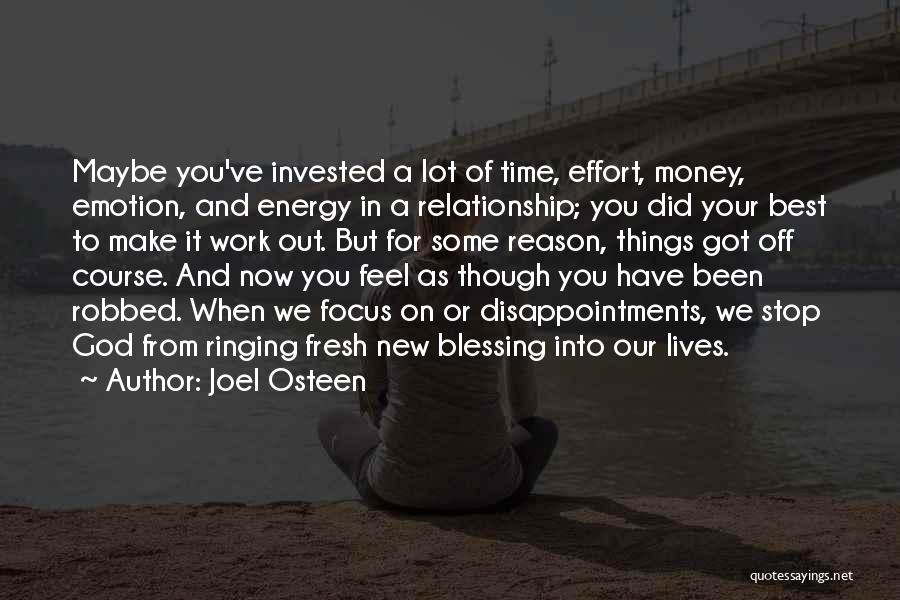 Effort For Relationship Quotes By Joel Osteen