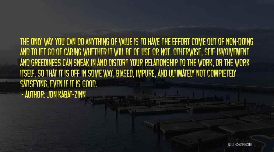 Effort For Relationship Quotes By Jon Kabat-Zinn