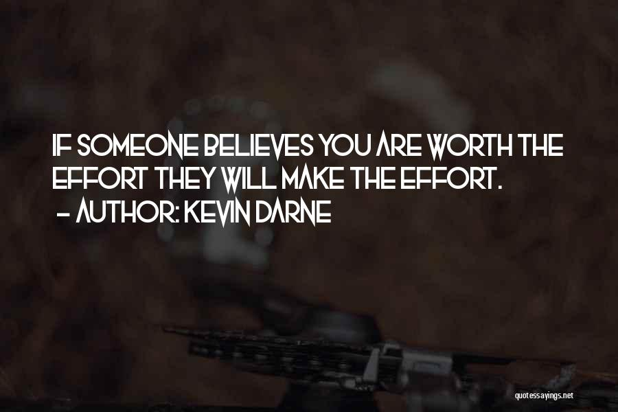 Effort For Relationship Quotes By Kevin Darne