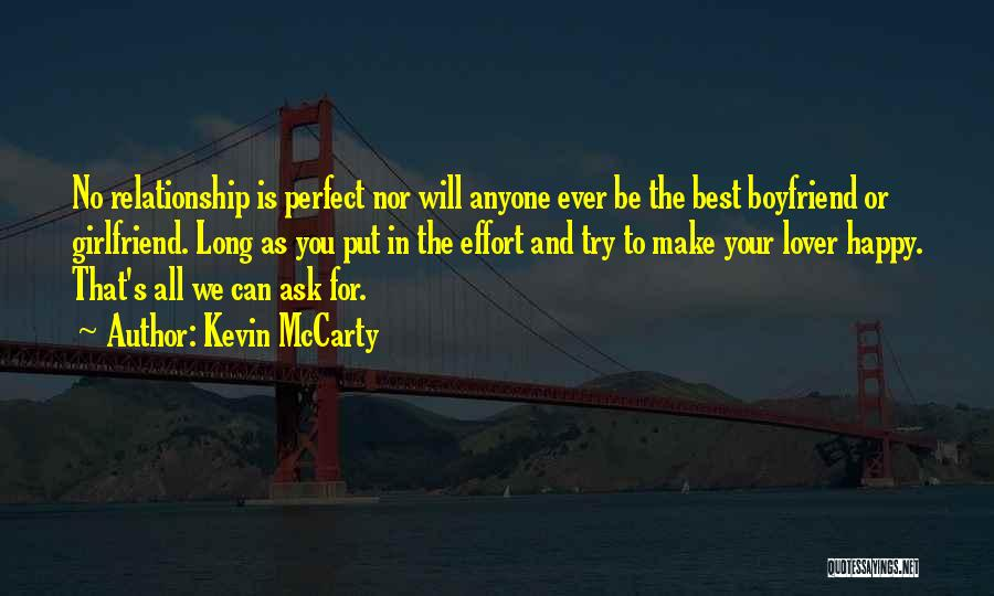 Effort For Relationship Quotes By Kevin McCarty